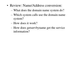 Review: Name/Address conversion: What does the domain name system do?