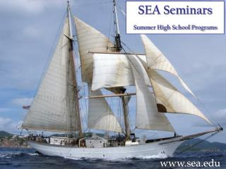 SEA Seminars       Summer High School Programs