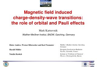 Magnetic field induced  charge-density-wave transitions:  the role of orbital and Pauli effects