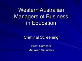 Western Australian Managers of Business in Education
