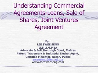 Understanding Commercial Agreements-Loans, Sale of Shares, Joint Ventures Agreement