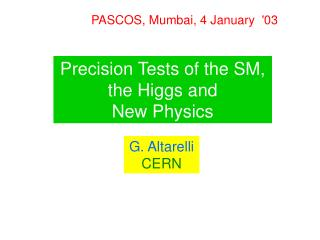 Precision Tests of the SM, the Higgs and New Physics