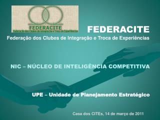 FEDERACITE Federação dos Clubes de Integração e Troca de Experiências