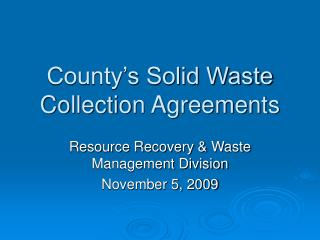 County s Solid Waste Collection Agreements