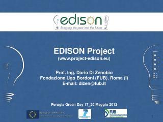 EDISON Project (project-edison.eu) Prof. Ing. Dario Di Zenobio