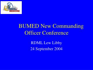 BUMED New Commanding Officer Conference