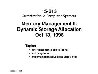 Memory Management II: Dynamic Storage Allocation Oct 13, 1998