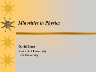 Minorities in Physics
