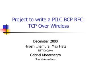 Project to write a PILC BCP RFC:  TCP Over Wireless