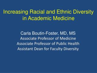 Increasing Racial and Ethnic Diversity in Academic Medicine