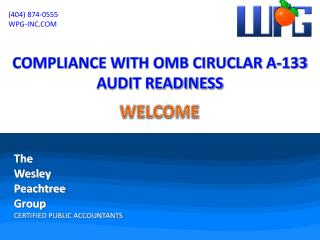 COMPLIANCE WITH OMB CIRUCLAR A-133 AUDIT READINESS