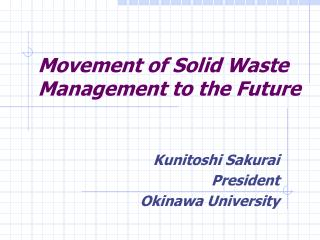 Movement of Solid Waste Management to the Future