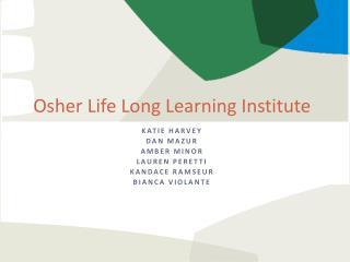 Osher Life Long Learning Institute