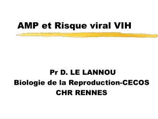 AMP et Risque viral VIH