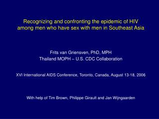 Recognizing and confronting the epidemic of HIV among men who have sex with men in Southeast Asia