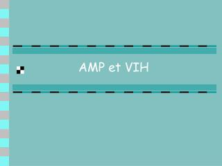 AMP et VIH