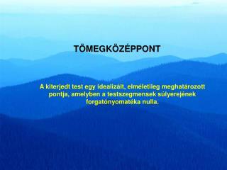 TÖMEGKÖZÉPPONT