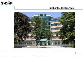 Die Stadtwerke München