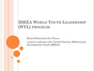 IBREA World Youth Leadership (WYL) program