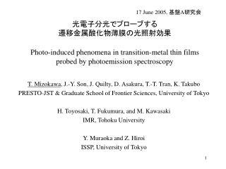T. Mizokawa , J.-Y. Son, J. Quilty, D. Asakura, T.-T. Tran, K. Takubo
