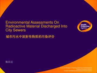 Environmental Assessments On Radioactive Material Discharged Into City Sewers
