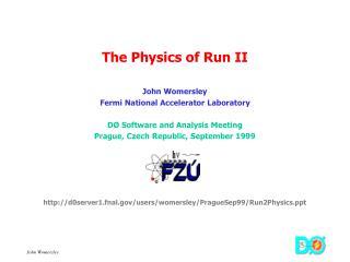 The Physics of Run II