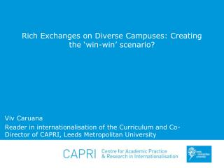 Rich Exchanges on Diverse Campuses: Creating the 'win-win' scenario?