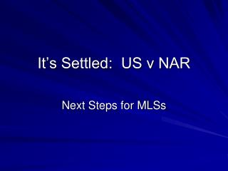 It's Settled:  US v NAR