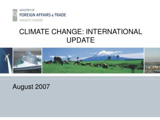 CLIMATE CHANGE: INTERNATIONAL UPDATE