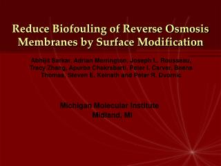 Reduce Biofouling of Reverse Osmosis Membranes by Surface Modification