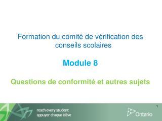 Formation du comité de vérification des conseils scolaires Module8