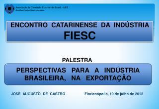 ENCONTRO  CATARINENSE  DA  INDÚSTRIA  FIESC