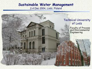 Sustainable Water Management 2-4 Dec 2004, Lodz, Poland