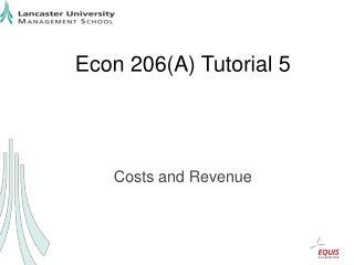 Econ 206(A) Tutorial 5