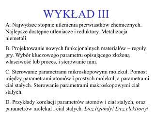 WYK ŁAD III