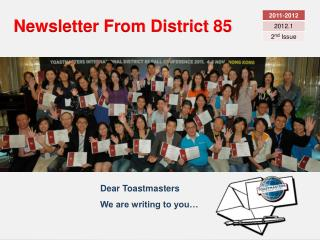 Newsletter From District 85
