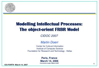 Modelling Intellectual Processes:  The object-orient FRBR Model