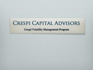 Crespi Volatility Management Program