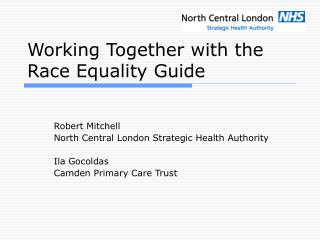 Working Together with the Race Equality Guide
