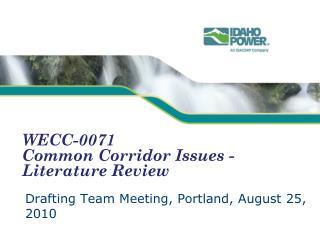 WECC-0071  Common Corridor Issues - Literature Review