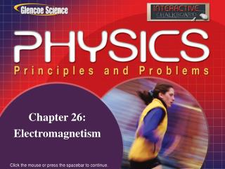 Chapter 26: Electromagnetism
