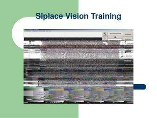 Siplace Vision Training