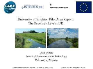 University of Brighton Pilot Area Report:  The Pevensey Levels, UK