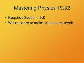 Mastering Physics 19.32