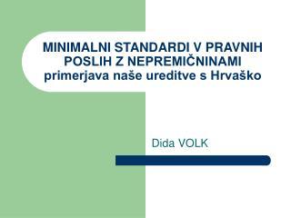 MINIMALNI STANDARDI V PRAVNIH POSLIH Z NEPREMIČNINAMI primerjava naše ureditve s Hrvaško