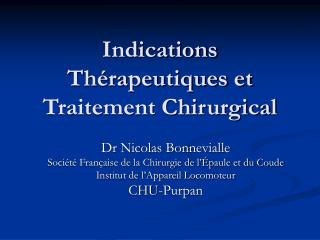 Indications Th�rapeutiques et Traitement Chirurgical