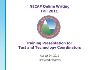 NECAP Online Writing  Fall 2011