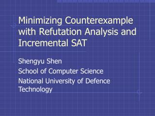 Minimizing Counterexample with Refutation Analysis and Incremental SAT