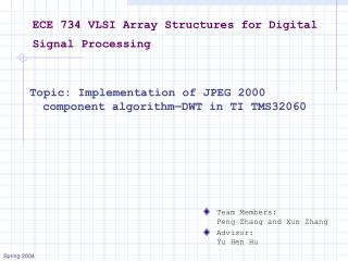 ECE 734 VLSI Array Structures for Digital Signal Processing