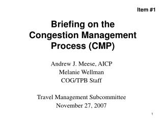 Briefing on the  Congestion Management Process (CMP)